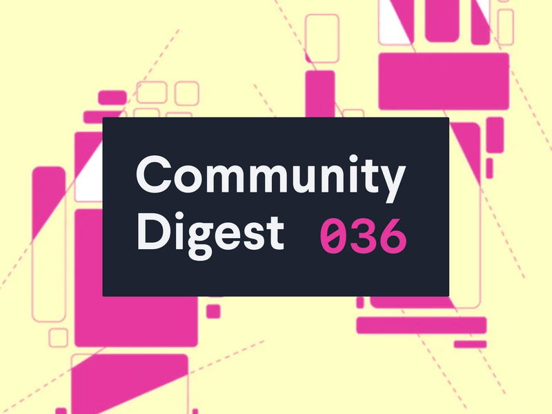 Community Digest #36
