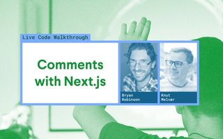 Comments with Next.js and Vercel. Hosted by Bryan Robinson and Knut Melvær. Background image of a person raising their hand in a conference setting.