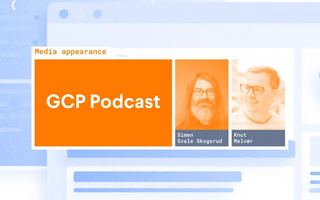 Simen and Knut on the Google Cloud Platform Podcast
