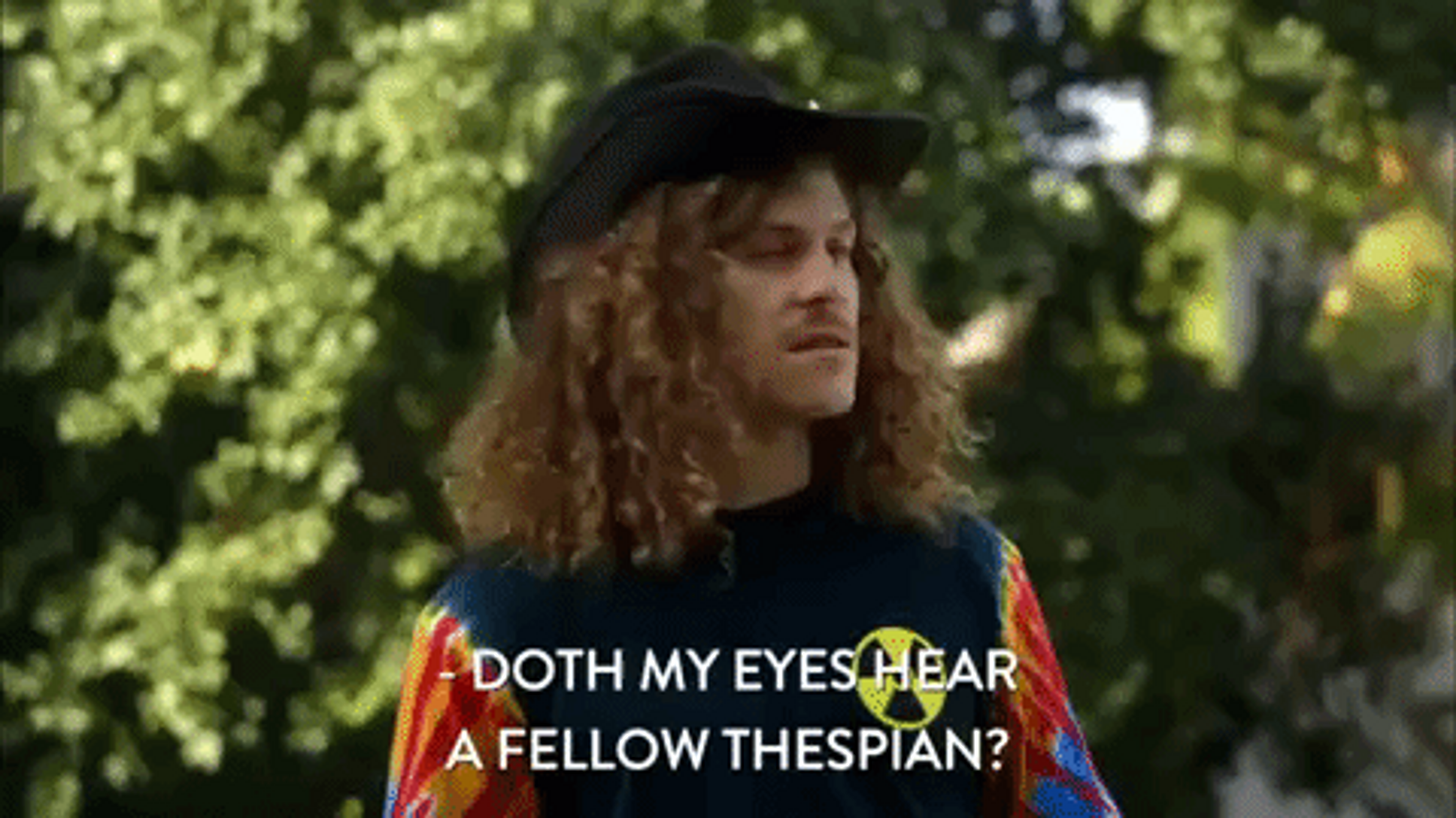 """An image from a movie with a man in renaissance clothing. The text reads """"Doth my eyes hear a fellow thespian?"""""""