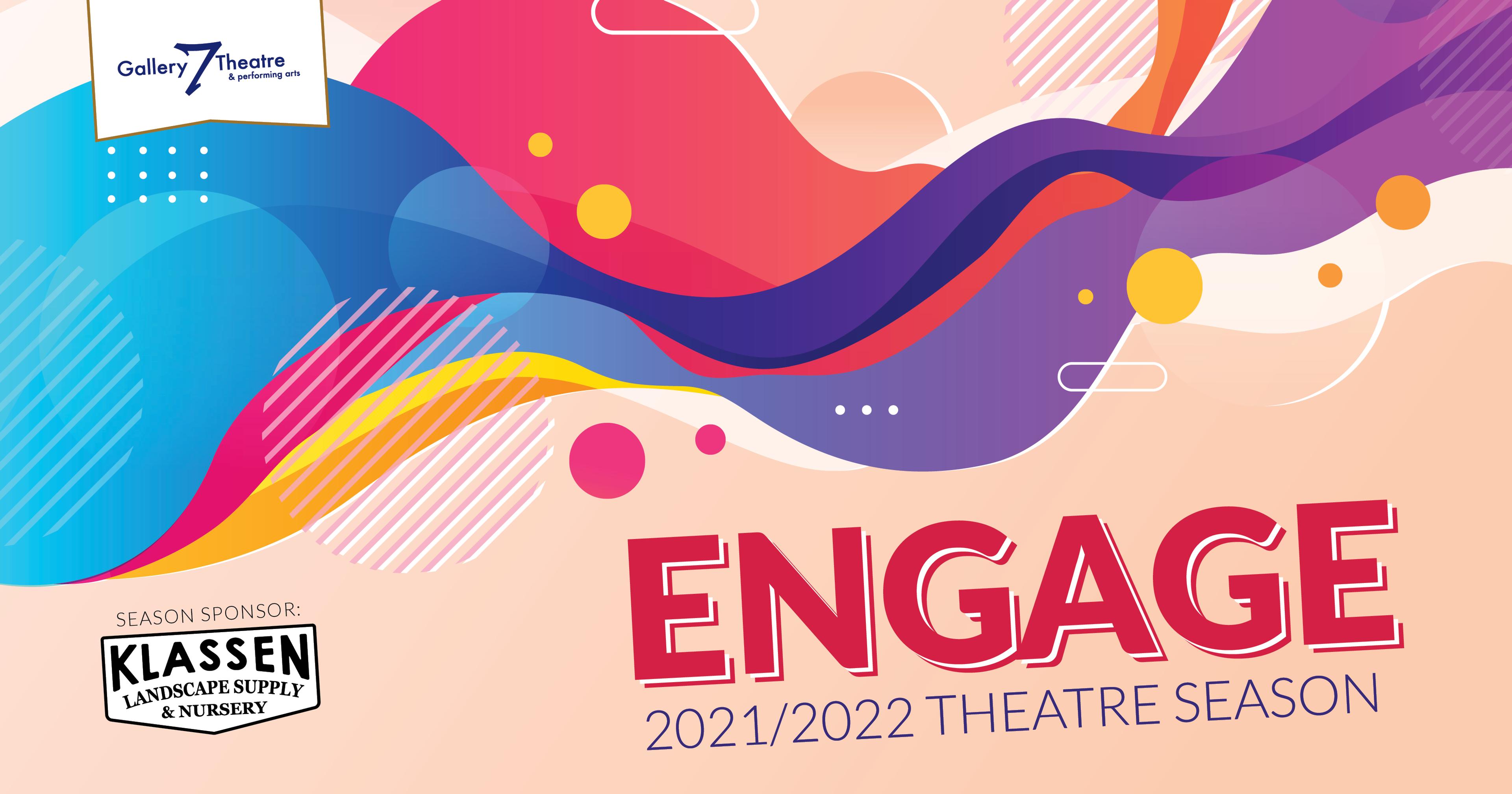 Engage 2021-2022 Theatre Season