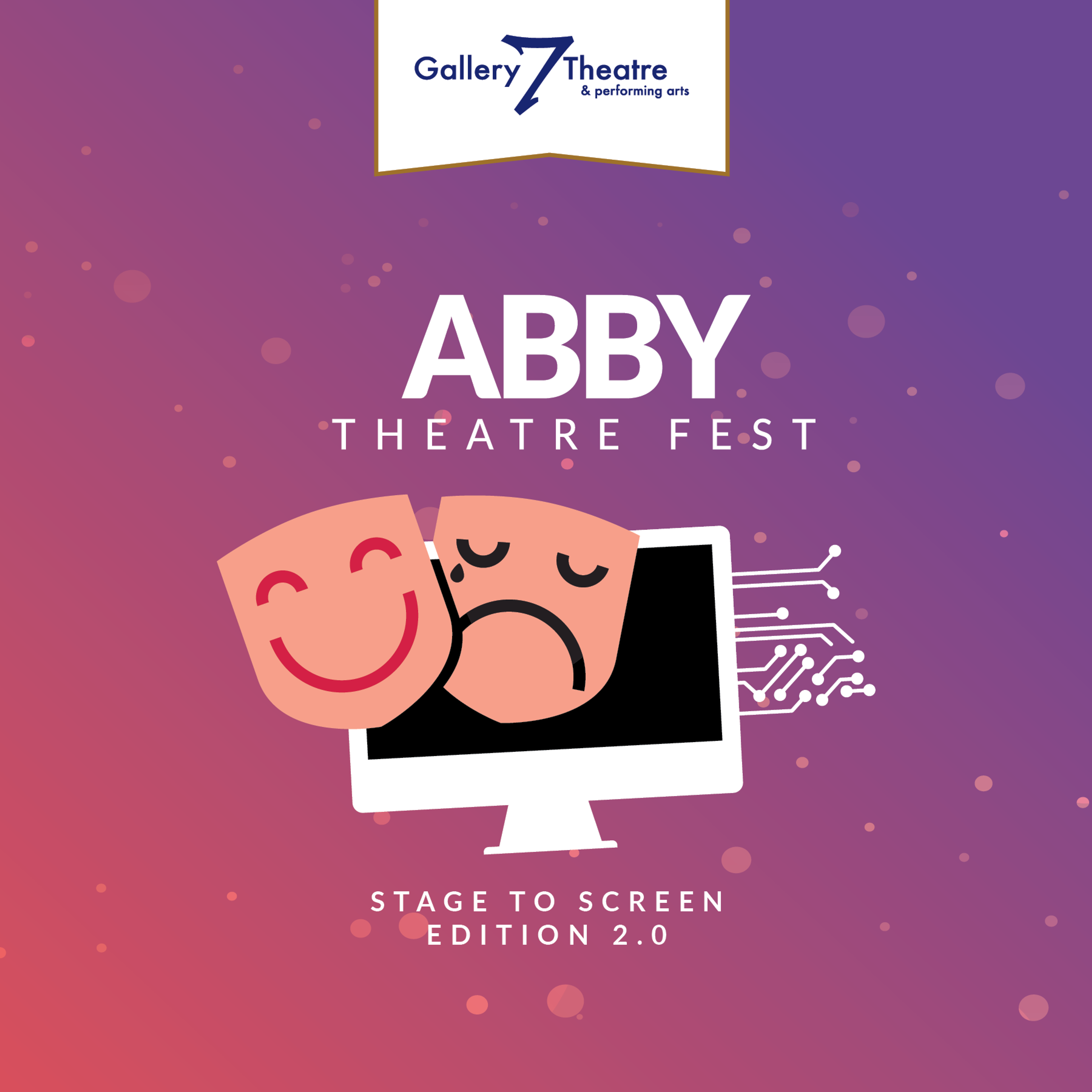 Abby Theatre Fest Stage to Screen Edition 2.0
