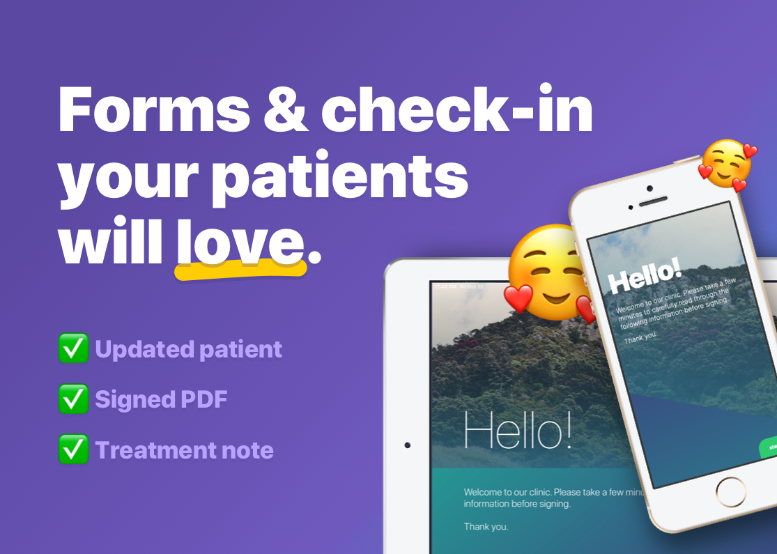 Forms and Check in your patients will love.