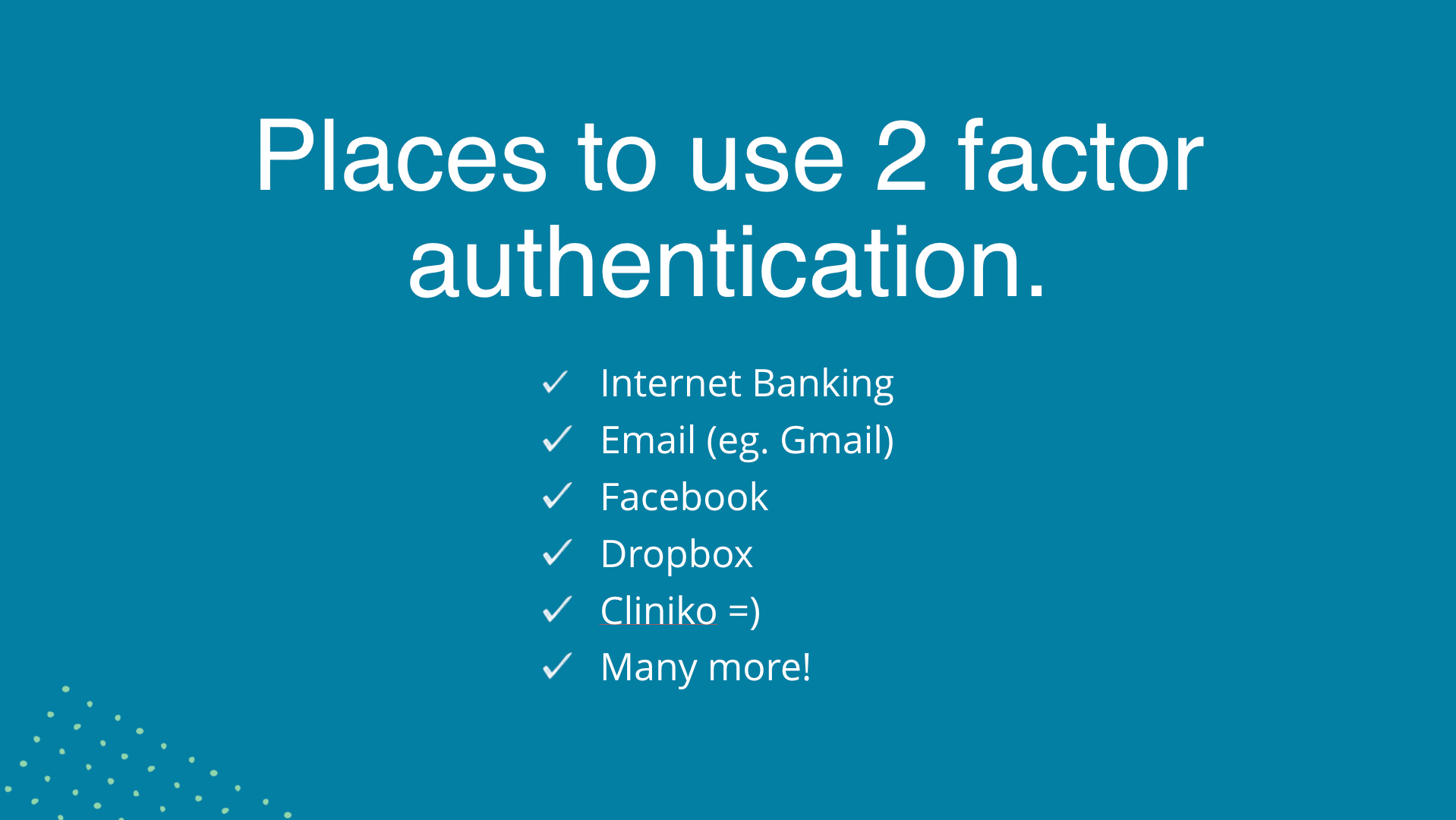 Where to use two-factor authentication