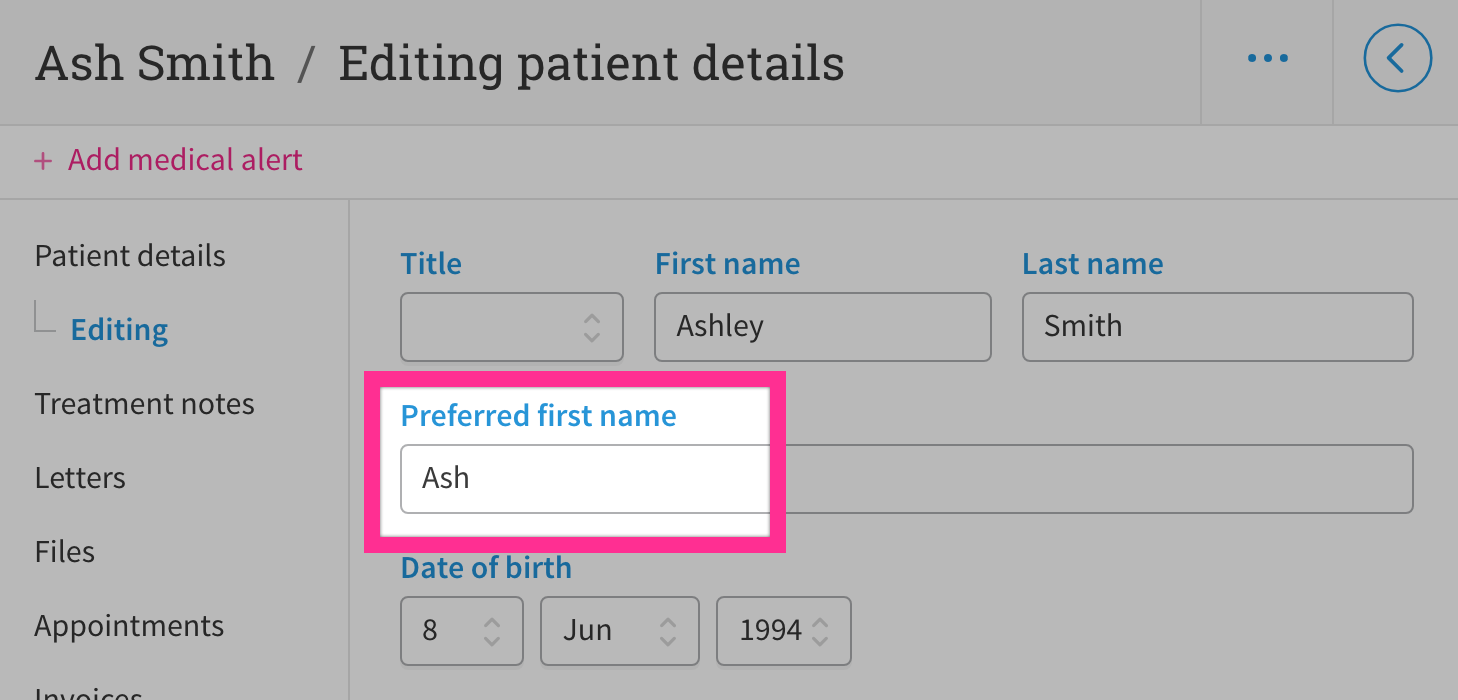 User interface to edit patient/client preferred first name.
