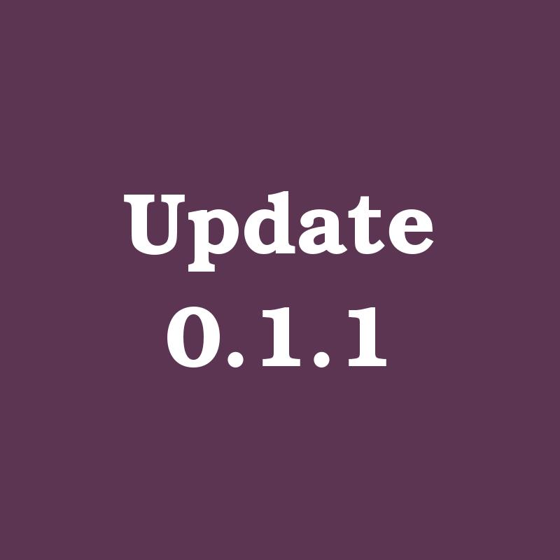 Announcement - Update 0.1.1