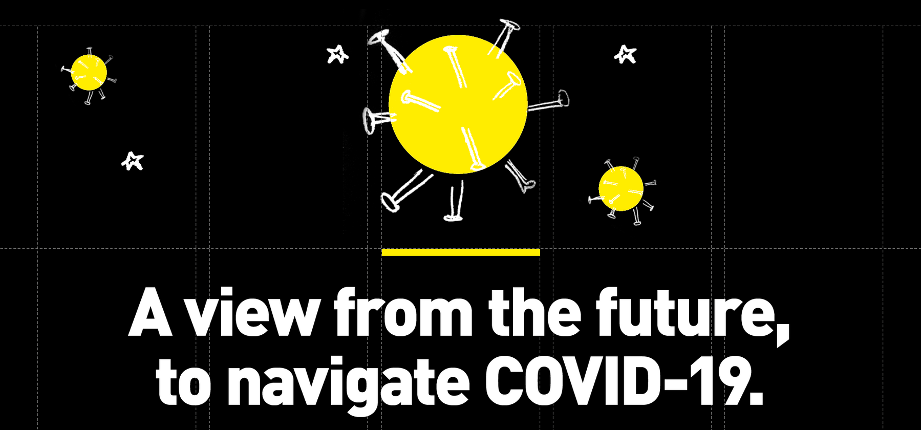 A view from the future, to navigate COVID-19