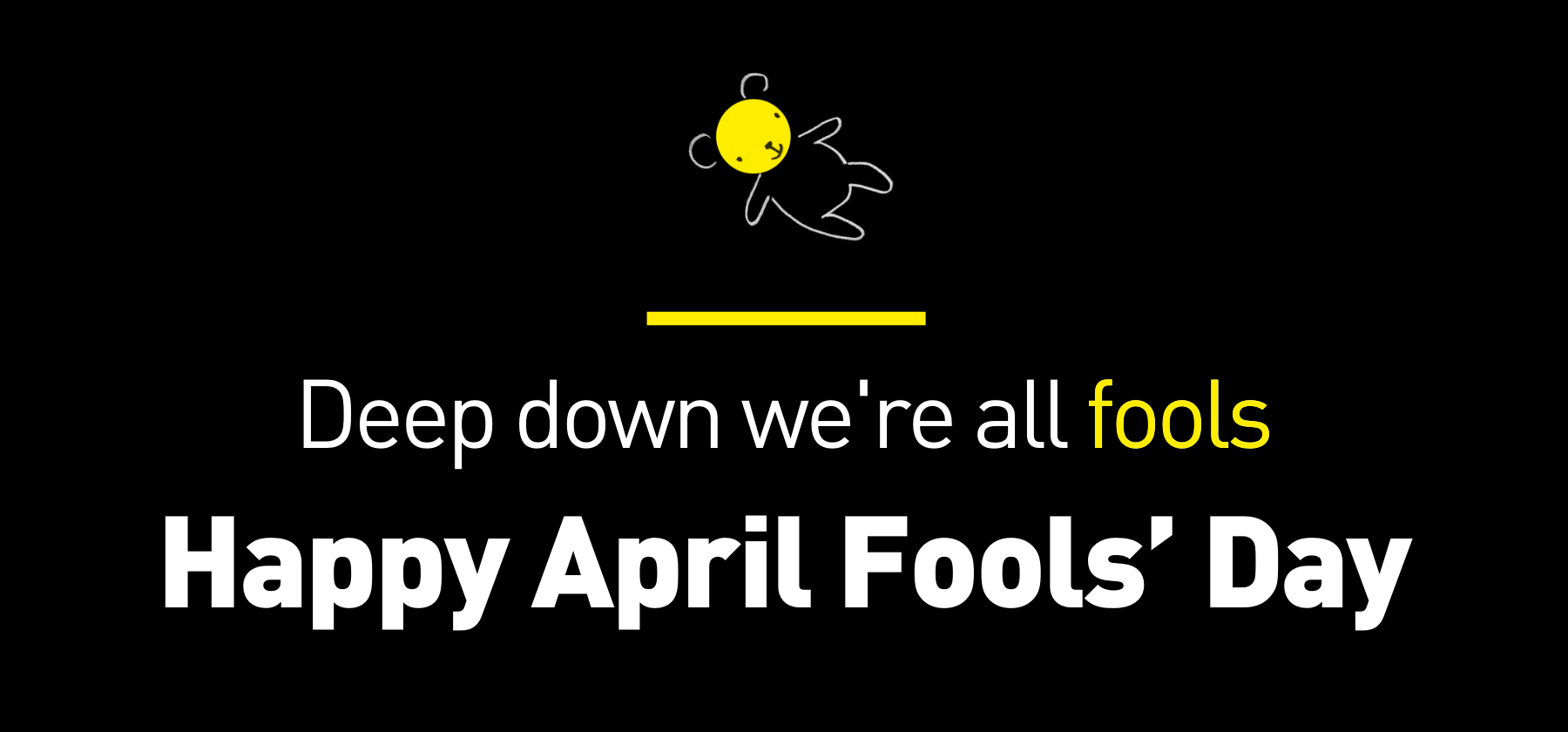 Deep down we're all fools