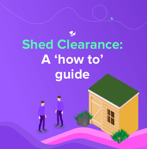 Shed Clearance: A 'How To' Guide