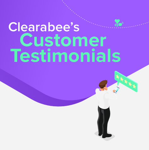 Clearabee's Customer Testimonials
