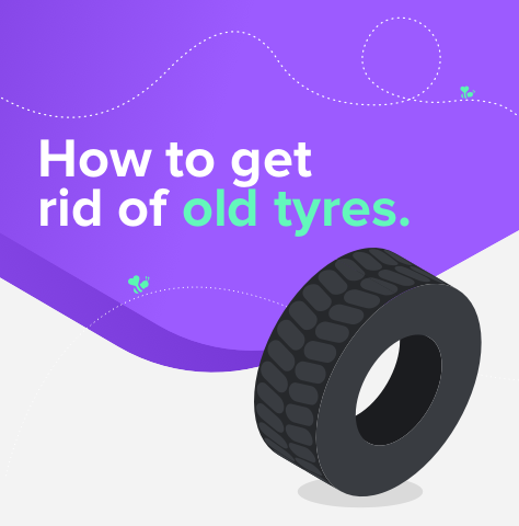 How to Get Rid of Old Tyres