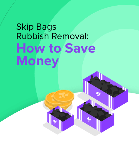 Skip Bags Rubbish Removal: How to Save Money