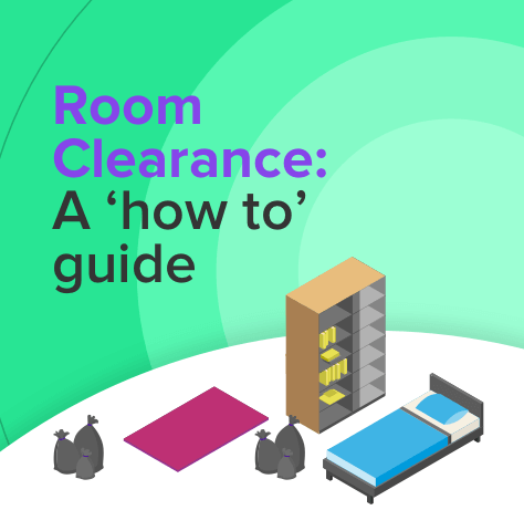 Room Clearance: A 'How To' Guide