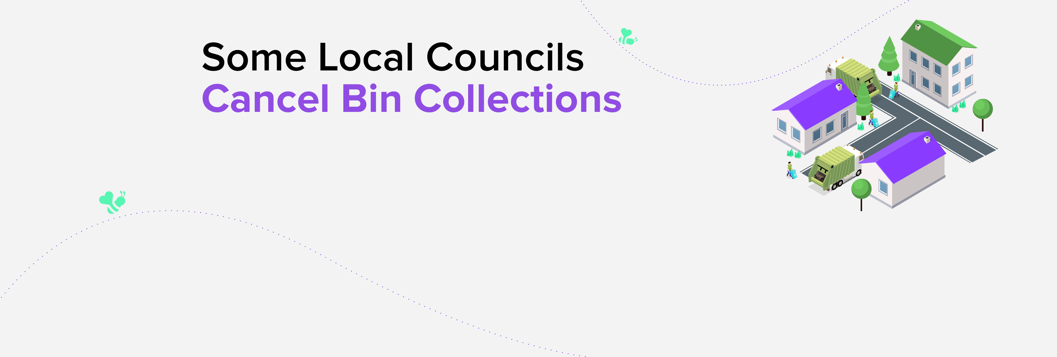 Local Councils Cancel Bin Collections