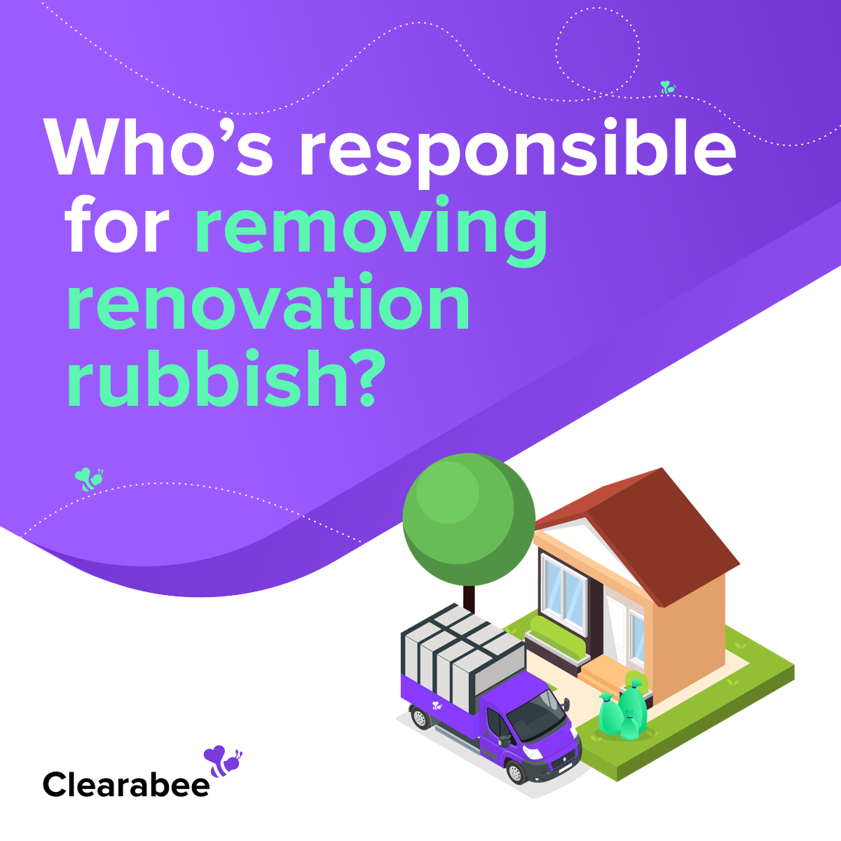 Who's Responsible for Removing Renovation Rubbish?