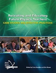 Recruiting and Educating Future Physics Teachers cover