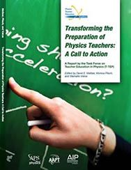 Transforming the Preperation of Physics Teachers: A Call to Action cover