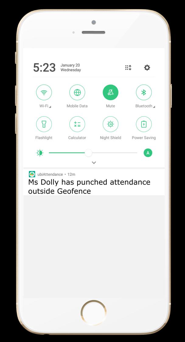 staff attendance app - immediate alerts