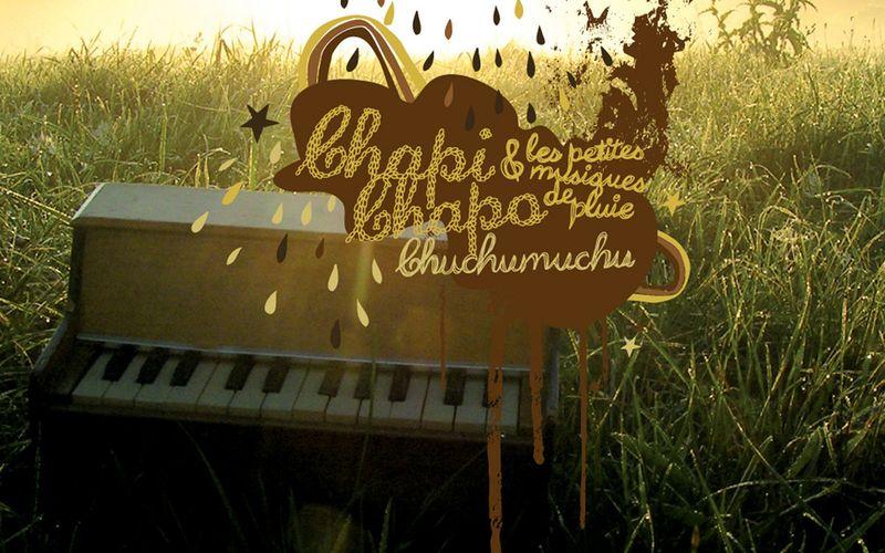 Chapi Chapo ★ CD digipack ★ Chuchumuchu