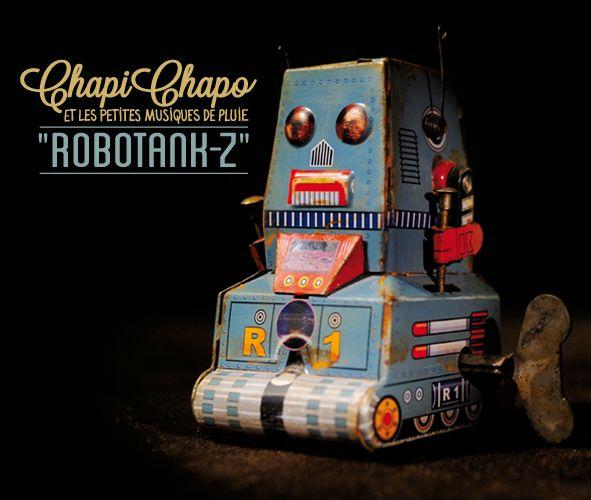 Chapi Chapo - Robotank-Z (LP)