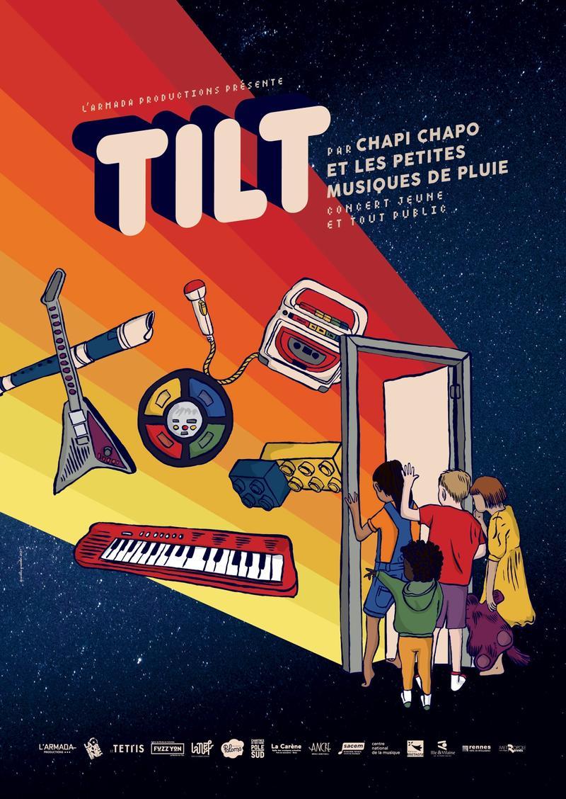 TILT par Chapi Chapo & les petites musiques de pluie