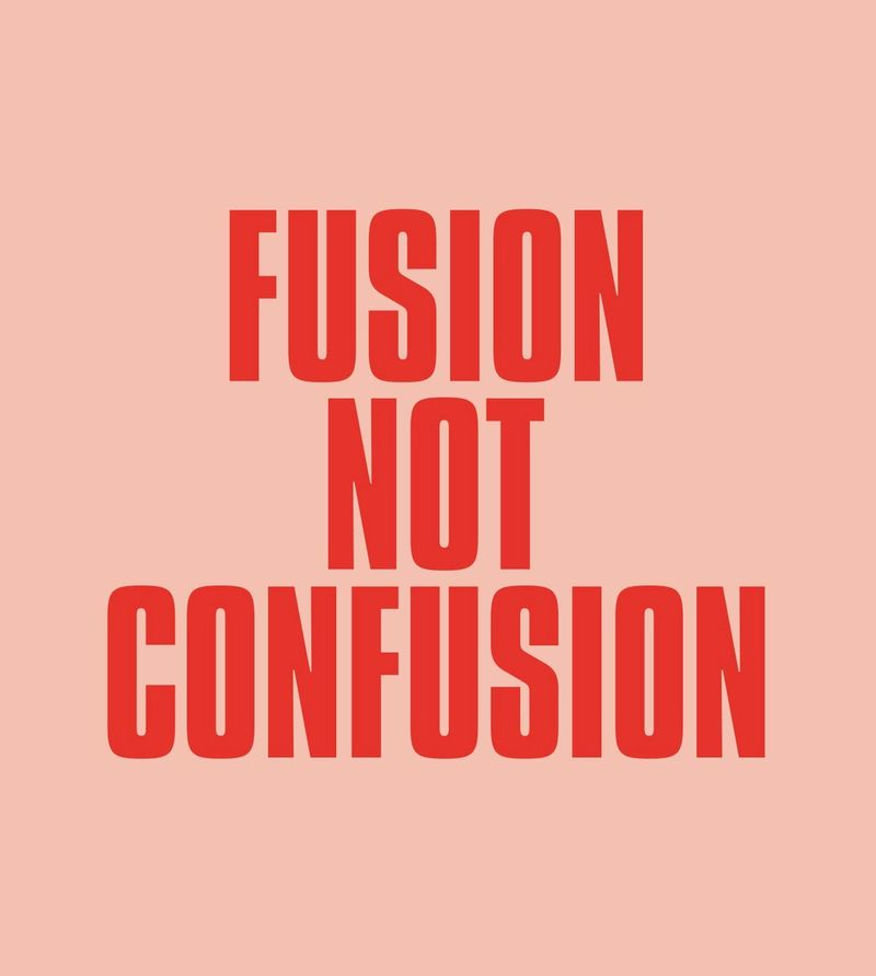 Fusion not confusion