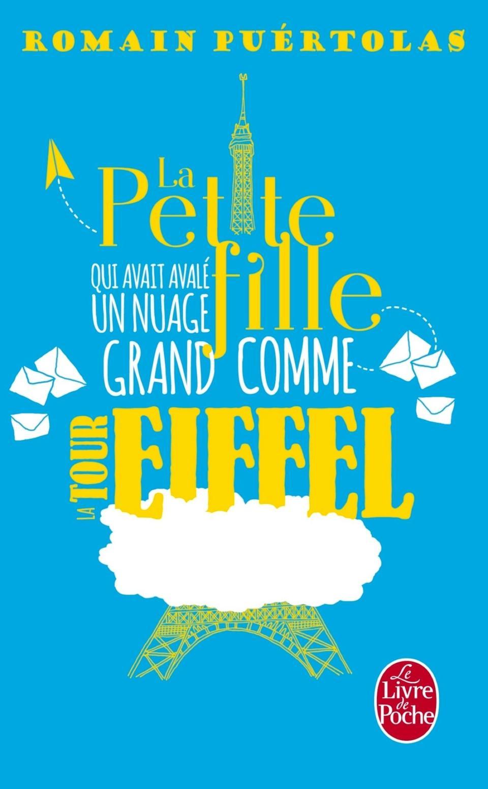 Couverture roman de R. Puertolas, La Petite fille qui avait avalé un nuage grand comme la Tour Eiffel