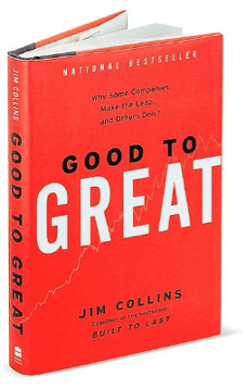 Good to Great, by Jim Collins