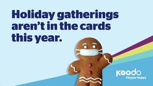 Holiday Gatherings aren't in the cards  this year.
