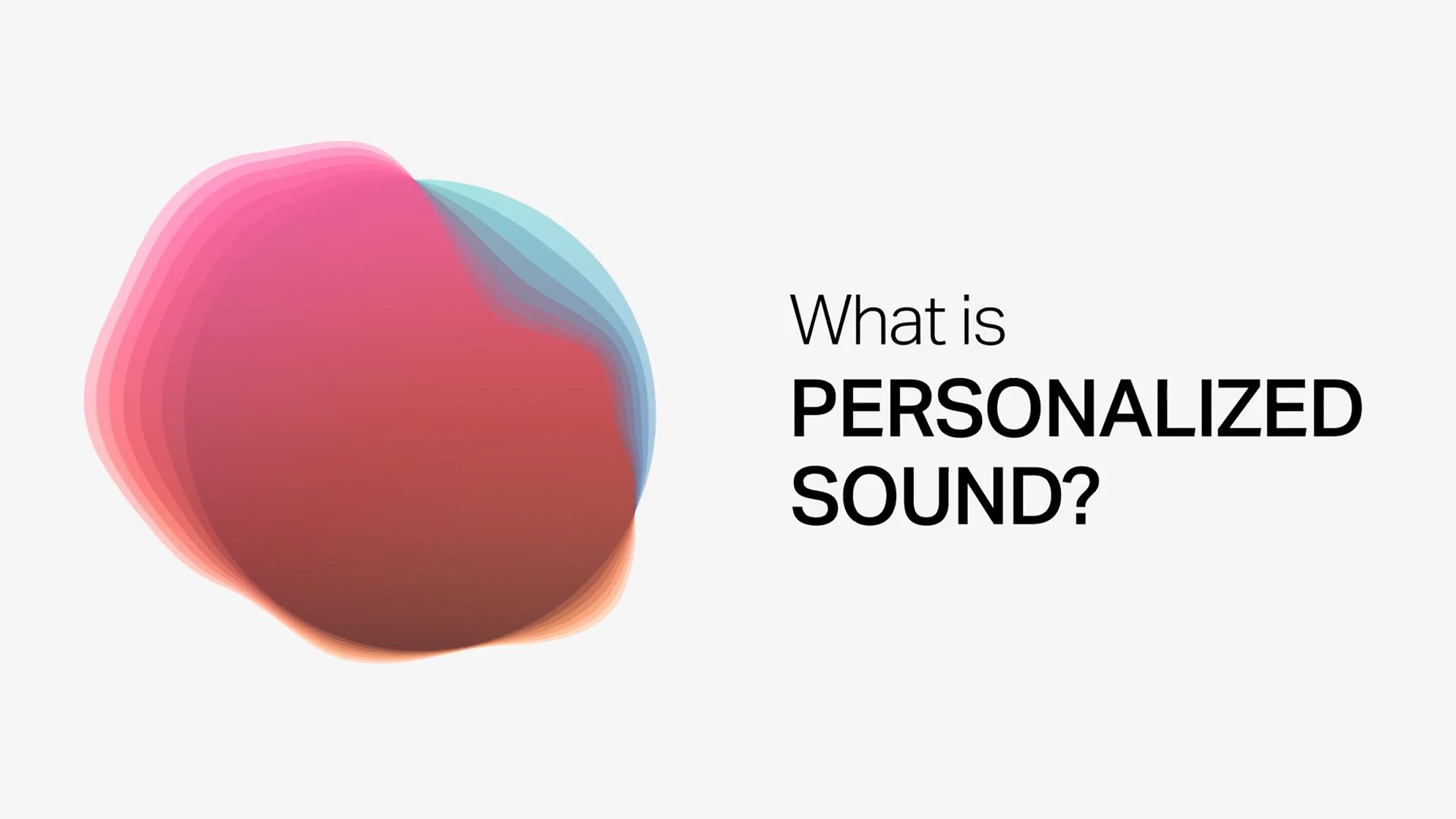 What is Personalized Sound?