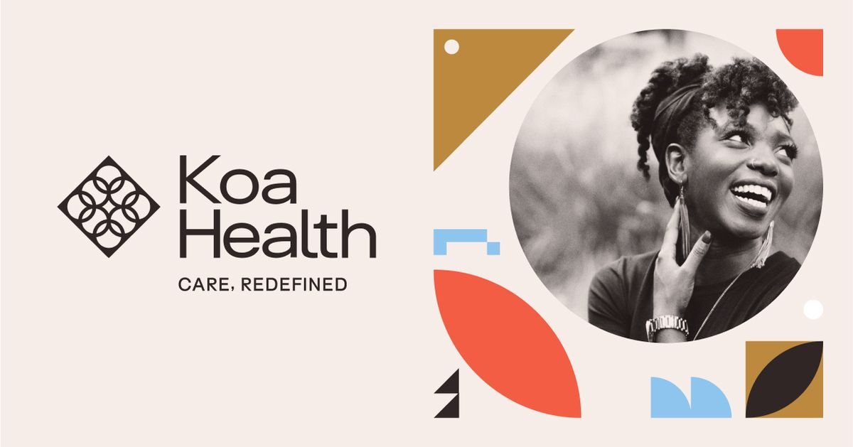 Koa Health   Redefining care with digital-first solutions grounded in  science