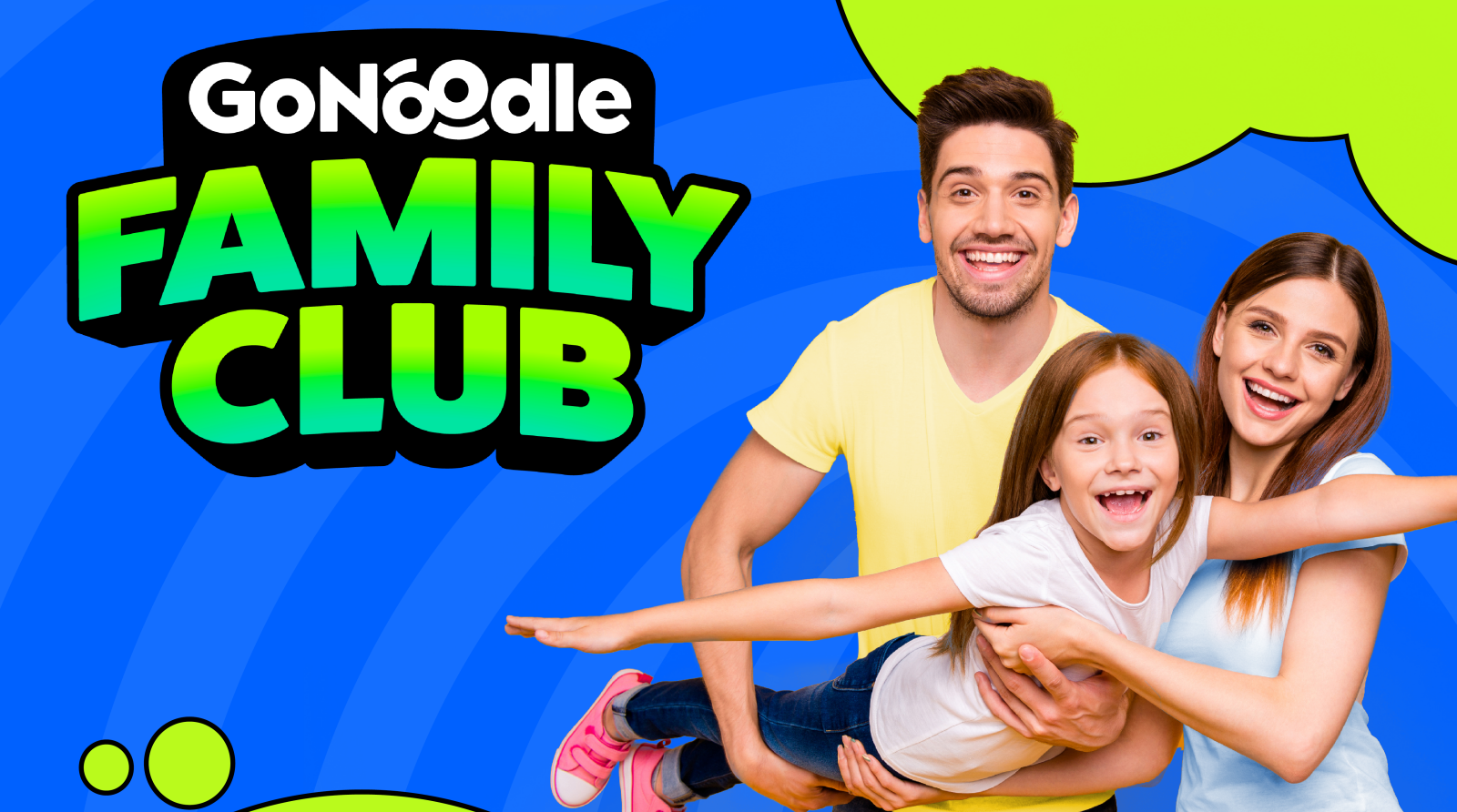 Introducing the GoNoodle Family Club