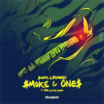 Smoke & Ones ft. JMO Let Em Know