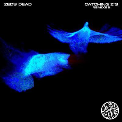 Catching Z's Remixes