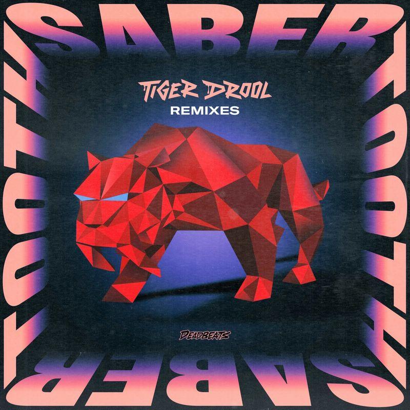 Saber Tooth Remixes
