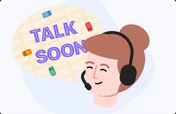 Talk soon!