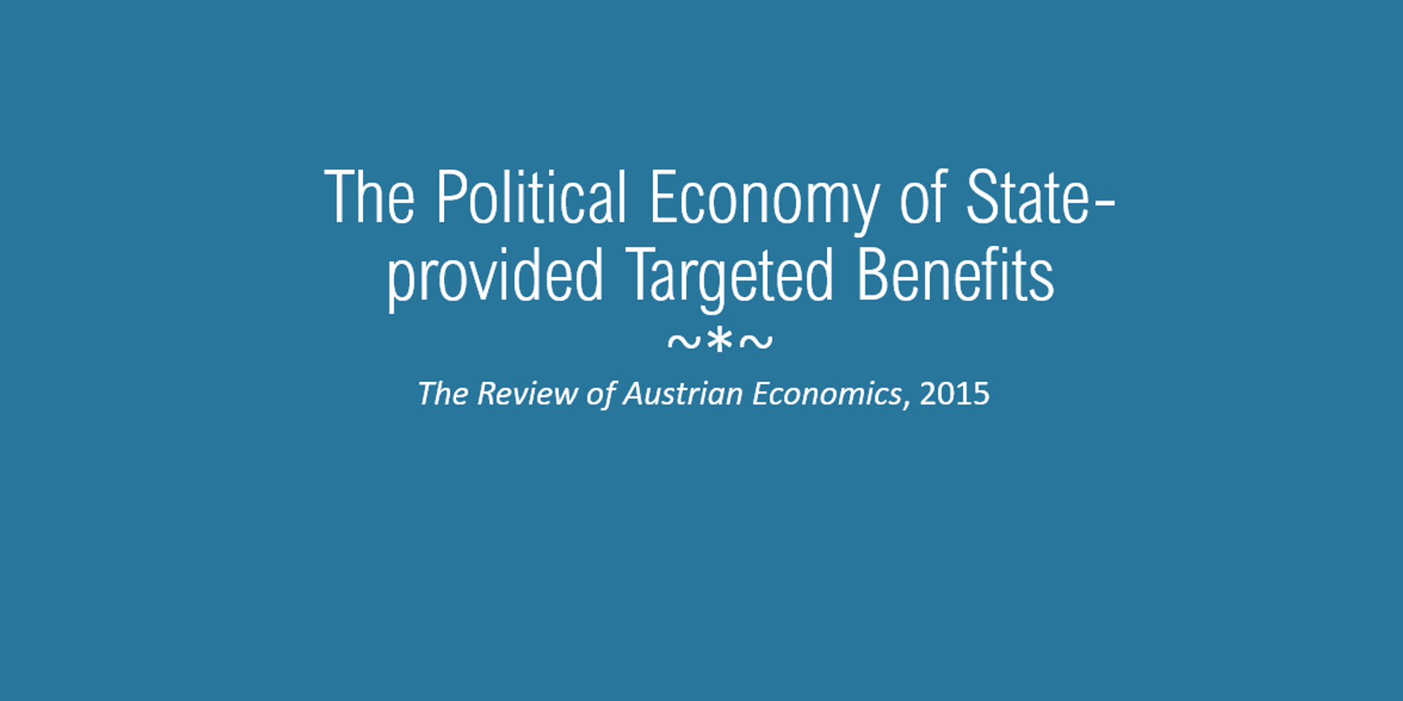 """Introduction for """"The political economy of state-provided targeted benefits"""" content on the site for Lotta Moberg, PhD, CFA."""