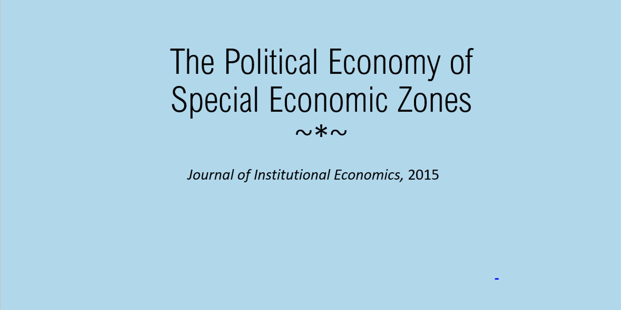 """Introduction for """"The Political Economy of Special Economic Zones"""" content on the site for Lotta Moberg, PhD, CFA."""