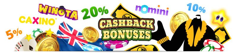 Cashback bonuses are a popular type of online casino bonuses as they refund a percentage of a player's net losses over a particular time period