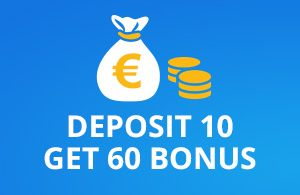 deposit 10 play with 60€