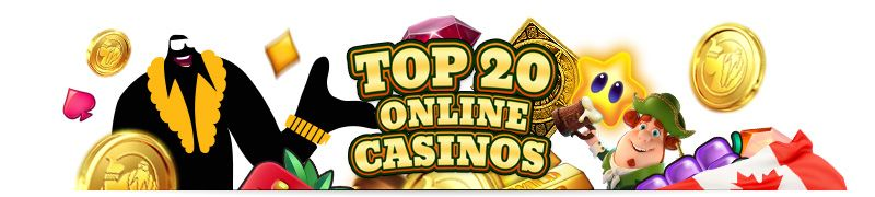 Top 20 online casinos Canada