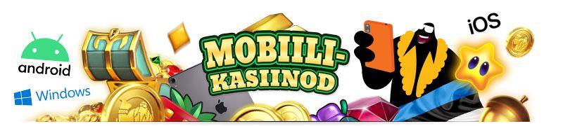 mobiili kasiinod eesti, iOS, android, windows kasiinod