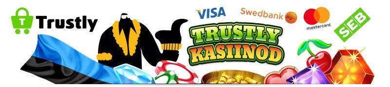 Mitmed online kasiinod pakuvad oma klientidele ühe makseviisina midagi, mille nimi on Trustly