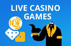 live casino games like blackjack and roulette in uk casinos