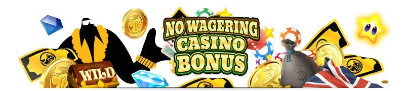 no wagering online casino bonuses