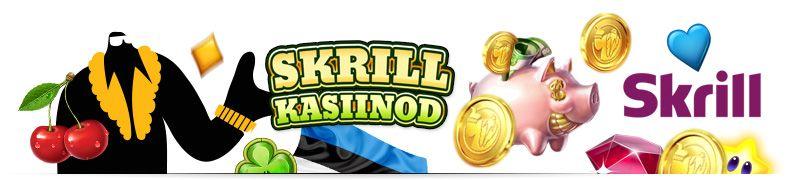 Skrill (Moneybookers) – parimad Skrilliga online kasiinod Eestis. Kui oled Eesti kasiinodes või e-poodides ringi vaadanud, oled tõenäoliselt kuulnud Skrilli