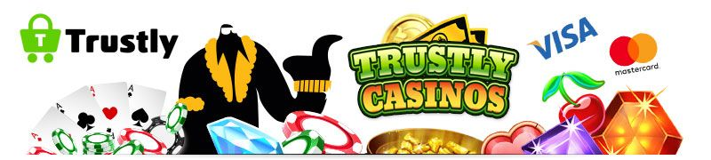 Trustly casinos in online casinos. Find casinos that accept Trustly here, and learn why this is probably the easiest payment method today