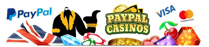online casinos that accept paypal and the UK casino online paypal benefits