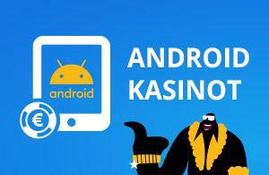 Android kasino toimii android mobiili laitteilla sujuvasti ja turvallisesti ja saat kasinobonukset pelattua ilman viiveitä vaikka liikkeellä ollessasi