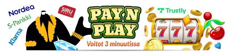 Trustly Pay N Play talletus tukee yleisimpiä suomalaisia pankkeja ja uudet Pay N Play kasinot tarjoavat nopeat kotiutukset joilla saat voitot 3 minuutissa
